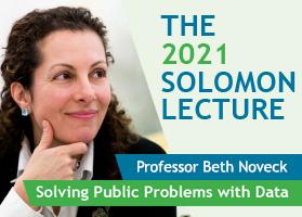 2021 Solomon Lecture presented by Professor Beth Simone Noveck